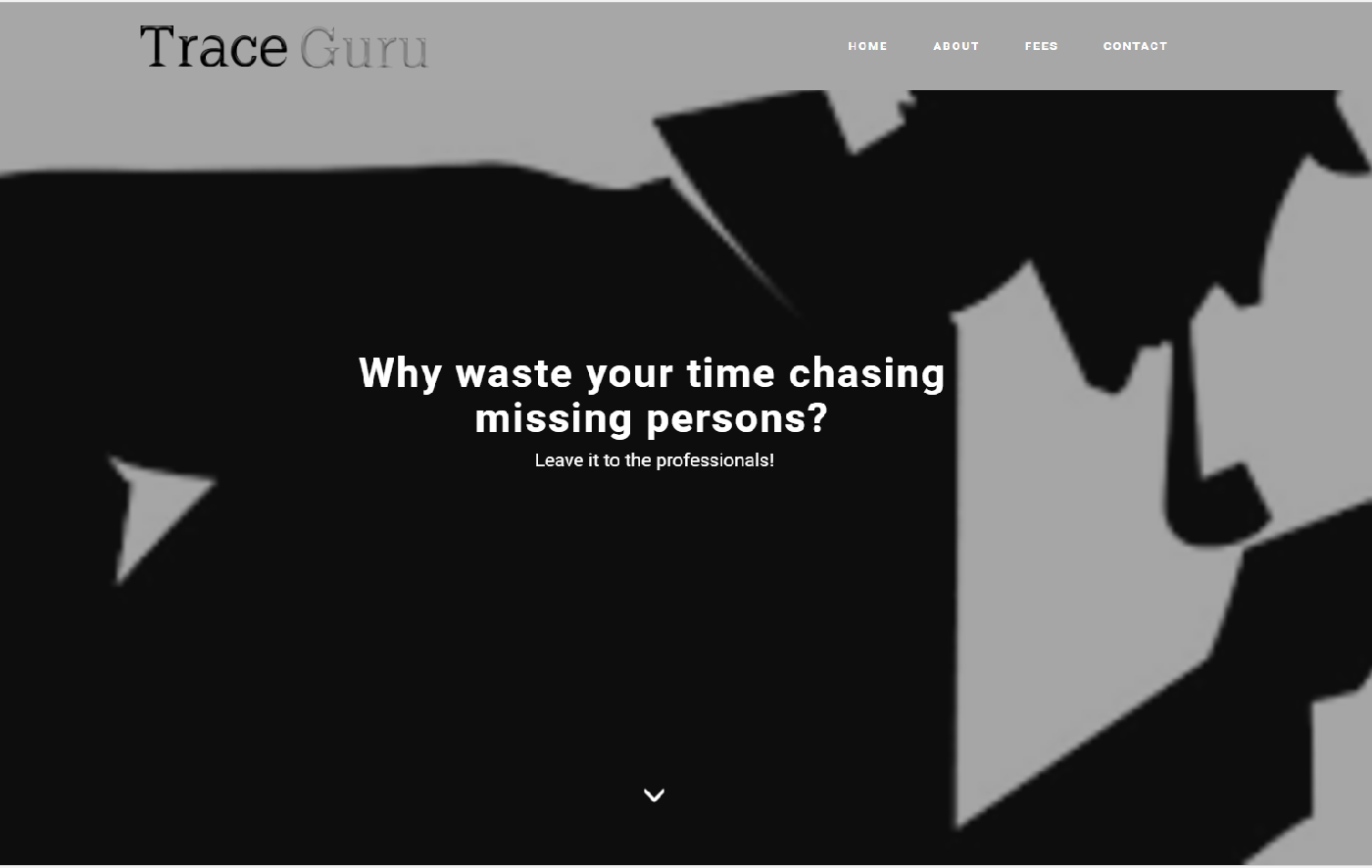 TraceGuru are specialists in tracing missing persons and work on a No Trace No Fee basis, which means you will never pay if we can't deliver.